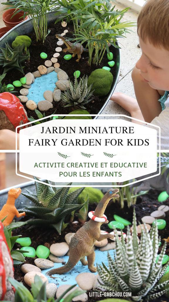 Comment créer un jardin miniature fairy garden avec des enfants une activité créative