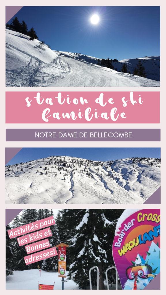 Station de ski familiale Val d'Arly avec bonnes adresses et activités pour les enfants