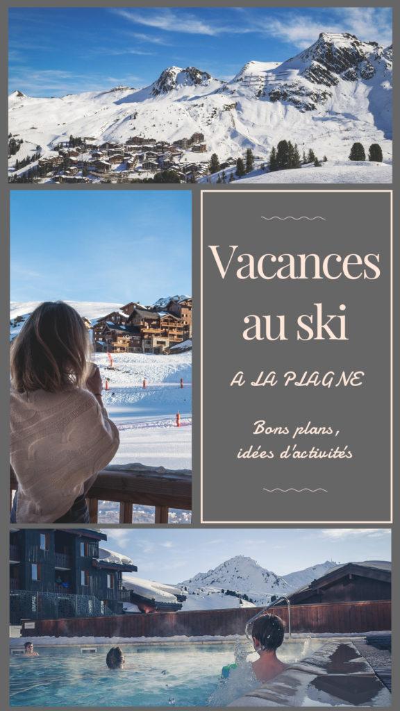 vacances au ski à La Plagne bons plans et idées d'activités en famille